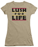 Women's: Lush for Life (Slim Fit) T-Shirt