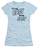 Women's: Not Easy Being Easy (Slim Fit) T-shirts