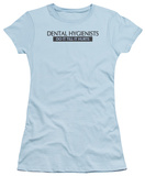 Juniors: Dental Hygenists Do It T-Shirt