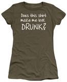 Juniors: Look Drunk T-shirts