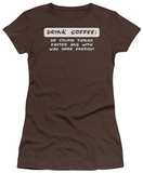 Juniors: Drink Coffee T-shirts