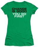 Juniors: Change is Good T-Shirt