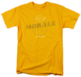 Morale is Good! Shirts