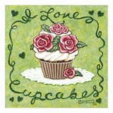 I Love Cupcakes Print by Janet Kruskamp