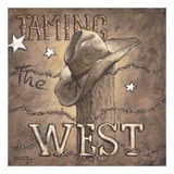 Taming the West Poster by Janet Kruskamp