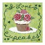 I Love Cupcakes Prints by Janet Kruskamp