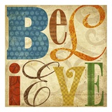Believe Prints by Suzanna Anna