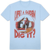 Joe Dirt - Dig It! Shirt
