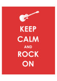 Keep Calm and Rock On (Guitar) Giclee Print