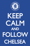 Chelsea-Keep Calm Pósters