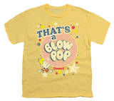 Youth: Blow Pop - That's a Blow Pop Shirts