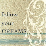 Follow Your Dreams Posters by John Spaeth