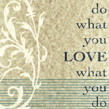 Do What You Love Art by John Spaeth