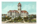 City Hall, Fort Worth, Texas Prints