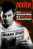 Dexter - Good or Bad Person Posters
