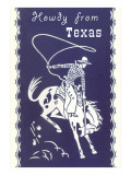 Howdy from Texas, Bucking Bronco Prints