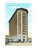 Plaza Hotel, San Antonio, Texas Print