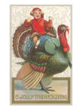 Jolly Thanksgiving, Boy Riding Turkey Prints