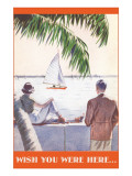 Couple Watching Sailboat, Wish You Were Here Prints