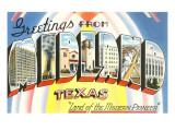 Greetings from Midland, Texas Posters