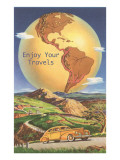 Enjoy Your Travels, Globe with Americas Posters