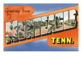 Greetings from Monteagle, Tennessee Prints