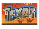 Greetings from Buda, Texas Posters