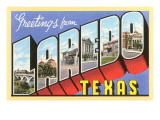 Greetings from Laredo, Texas Prints