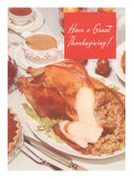 Have a Great Thanksgiving, Sliced Turkey Print