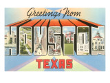 Greetings from Houston, Texas Prints