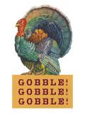 Gobble Gobble Gobble Posters