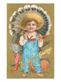 Thanksgiving Greetings, Farmer Boy with Turkey Posters
