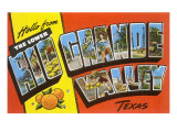 Greetings from Rio Grande Valley, Texas Posters