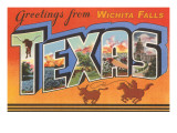 Greetings from Wichita Falls, Texas Posters