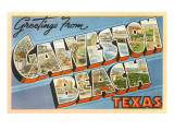 Greetings from Galveston Beach, Texas Poster