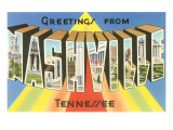 Greetings from Nashville, Tennessee Posters