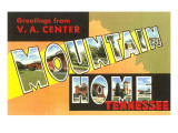 Greetings from Mountain Home, Tennessee Poster