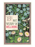 Be Not Weary, Bible Tract Poster