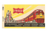 Frisco Train Ticket Posters