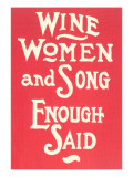 Wine, Women and Song Plakater