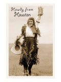 Cowgirl in Chaps, Howdy from Houston, Texas Poster