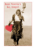 Happy Valentines Day, Cowgirl Posters