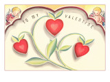 To My Valentine, Heart Flowers and Cupids Prints