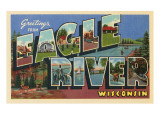 Greetings from Eagle River, Wisconsin Posters