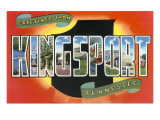 Greetings from Kingsport, Tennessee Prints