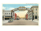 Welcome Arch, Rock Springs, Wyoming Poster