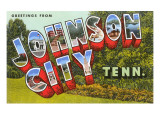 Greetings from Johnson City, Tennessee Posters