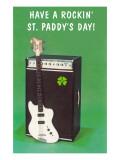 Have a Rockin' St. Pattie's Day Poster