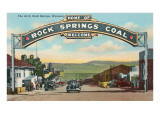 Welcome Arch, Rock Springs, Wyoming Posters