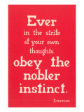 Obey the Nobler Instinct, Emerson Posters